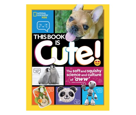 National Geographic Kids: This Book is Cute!