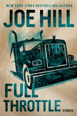 """Full Throttle: Stories"" by Joe Hill."