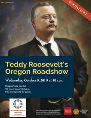 Teddy Roosevelt's Oregon Roadshow, a live performance by historical recreator Joe Wiegand, is coming to Salem and Stayton on Oct. 9.
