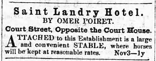 Advertisement for the St. Landry Hotel, owned by Omer Poiret, from the Opelousas Courier, November 3, 1866.