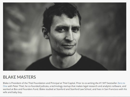 Blake Masters ispresident of theThiel Foundation, aprivate foundation started and funded by billionaire Peter Thiel, the venture capitalist who co-founded PayPal and was an early investor in Facebook.