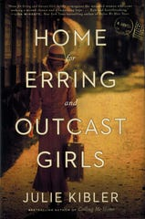 'Home for Erring and Outcast Girls' by Julie Kibler
