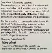 Brevard County Supervisor of Elections Office this past week mailed out about 430,000 new voter information cards and related instructions that now are bilingual, in English and Spanish.