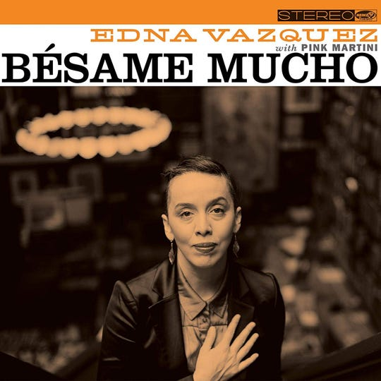 """Besame Mucho"" by Edna Vazquez with Pink Martini"