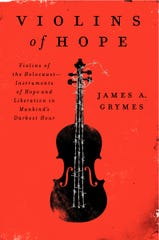 James A. Grymes is the author of 'Violins of Hope.'