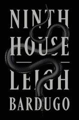 """Ninth House,"" by Leigh Bardugo."