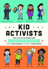 """Kid Activists"" by Robin Stevenson, illustrations by Allison Steinfeld."