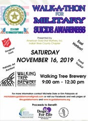 The 2019 Walk-A-Thon for Military Suicide Awareness is  9 a.m. to 12:30 p.m. Nov. 16 at the Walking Tree Brewery, 3209 Dodger Road, Vero Beach. There also will be a patriotic art auction.
