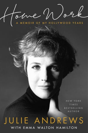 """""""Home Work: A Memoir of My Hollywood Years"""" by Julie Andrews with Emma Walton Hamilton debuts Oct. 15."""