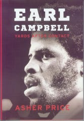 'Earl Campbell: Yards After Contact' by Asher Price
