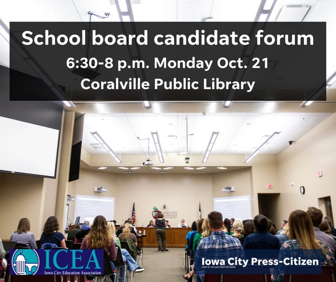 The Iowa City Press-Citizen and the Iowa City education Association are co-hosting a school board candidate forum this October.