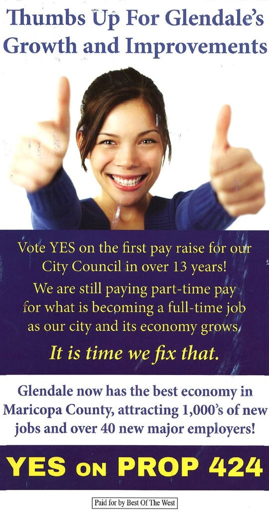 This mailer is being sent to registered voters in Glendale asking them to vote for a proposition that would substantially increase the salaries of the city's elected officials.