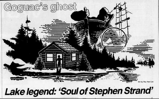 "Goguac's ghost: the story of ""The Soul of Stephen Strand,"" an excerpt of the book, ""Haunted Heartland"" that appeared in the April 20, 1986 edition of the Battle Creek Enquirer."