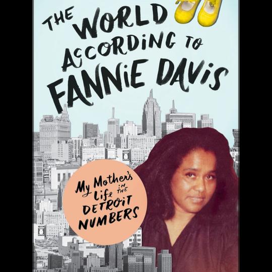"""Bridgett Davis' book, """"The World According to Fannie Davis."""""""