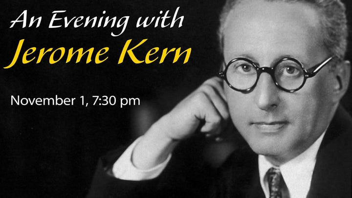 'An Evening of Jerome Kern' will feature Broadway classics