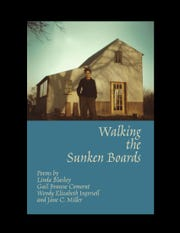 """Walking the Sunken Boards"" is a book of poems by Delaware authors"