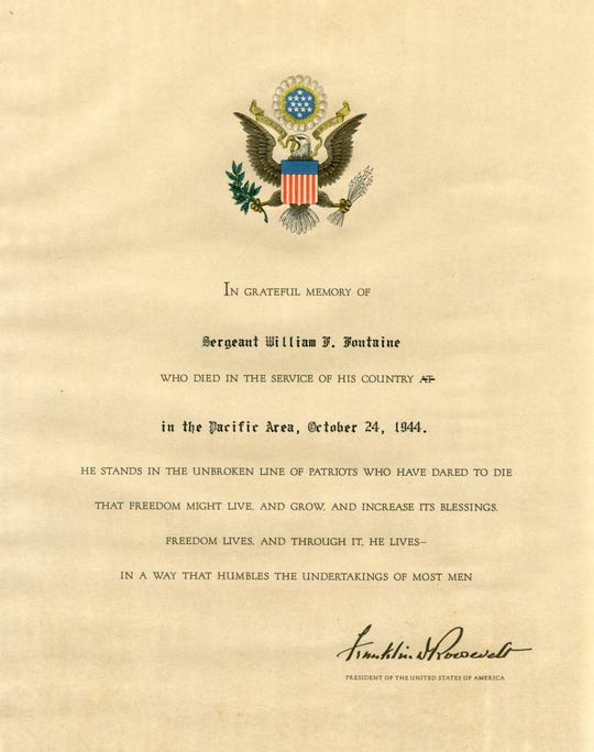 "The memorial certificate signed by President Franklin D. Roosevelt on Oct. 24, 1944, honoring the service of Sgt. William F. Fontaine, who died aboard the ""Hell Ship"" Arisan Maru, which was sunk oon the way to Japan from the Philippines."