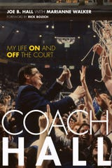 """Coach Hall: My Life On and Off the Court"" in the former University of Kentucky basketball coach's new memoir written with the help of Henderson author Marianne Walker."