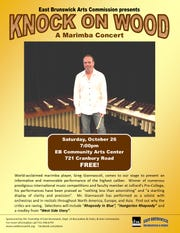 Knock on Wood, a marimba concert, featuring Greg Giannascoli, will be held at 7 p.m. on Saturday, Oct. 26, at East Brunswick Community Arts Center, 721 Cranbury Road, East Brunswick.