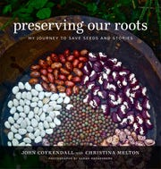 "John Coykendall, master gardener at Blackberry Farm, has co-written ""Preserving Our Roots: My Journey to Save Seeds and Stories"" with Christina Melton."