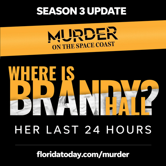 What happened to Brandy Hall? In this update to Season 3 of the award-winning Murder on the Space Coast podcast, news columnist John A. Torres takes a closer look at Brandy's last 24 hours