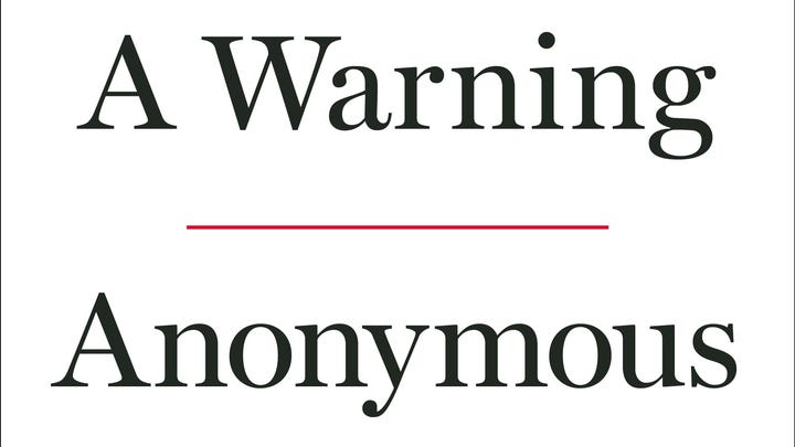"""Cover of """"A Warning"""" by an anonymous senior Trump administration official."""