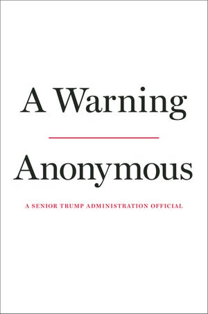 "Cover of ""A Warning"" by an anonymous senior Trump administration official."