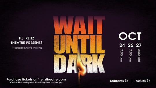 "Reitz High School presents ""Wait Until Dark"" as their fall production this weekend."