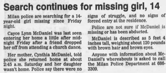 A Jackson Sun article published Aug. 19, 1996 alerts the community to the disappearance of 14-year-old Cayce McDaniel from her home in Milan, Tennessee.