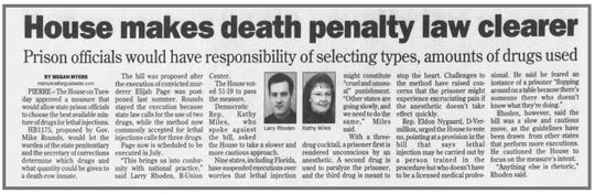 The South Dakota legislature in 2007 changed law relating to lethal injection and which drugs can be used.