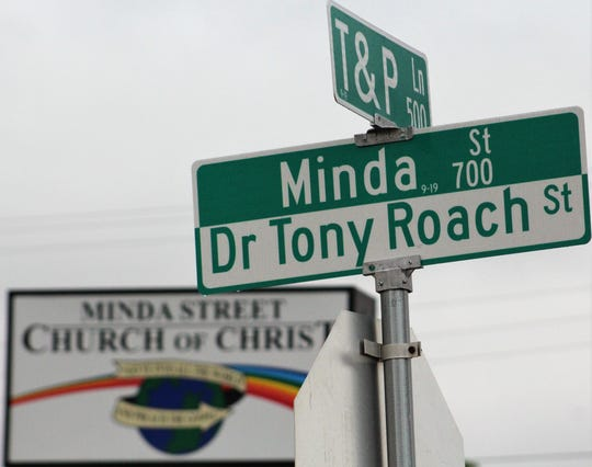 Minda Street, from T&P Lane to Judge Ely Boulevard now also is known at Dr. Tony Roach Street, to honor the founder of Minda Street Church of Christ.