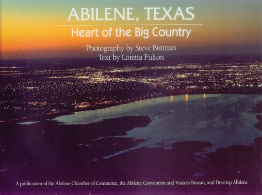 'Abilene, Heart of the Big Country' by Loretta Fulton, with photographs by Steve Butman