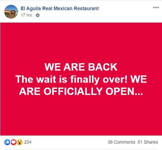 El Aguila Real Mexican Restaurant is now open on Merele Hay Road after a year.