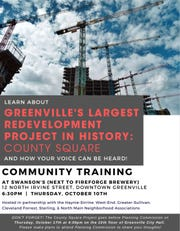 Downtown neighborhood residents circulated this flyer in early October for a meeting they spontaneously organized to oppose a proposal for redeveloping County Square in Greenville near a low-income residential area that included 20-story buildings and luxury apartments.