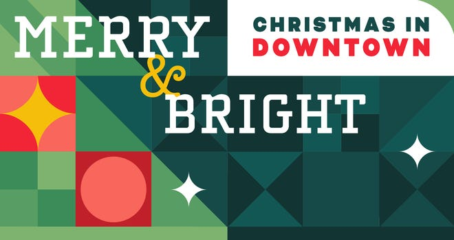 'A Merry & Bright Downtown Christmas' will have downtown Lafayette packed with Christmas events and decorations all of December.