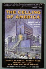 """The Celling of America"" is another publication banned by the Arizona Department of Corrections."