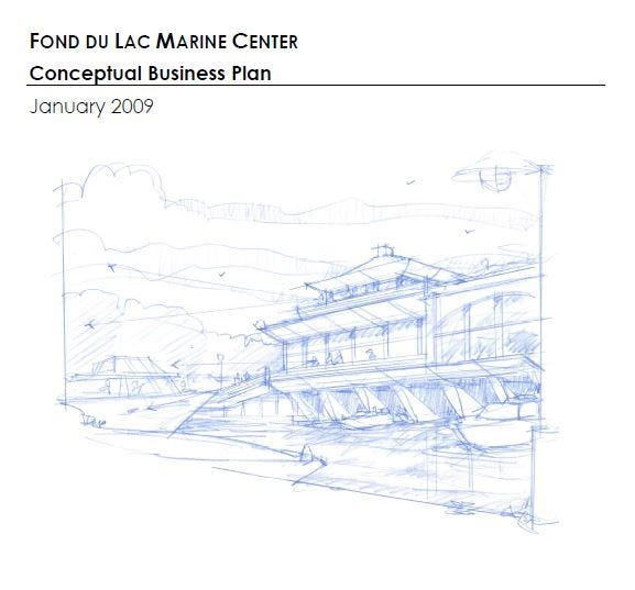 """The cover of the """"Fond du Lac Marine Center Conceptual Business Plan"""" created by Vandewalle & Associates, Inc."""