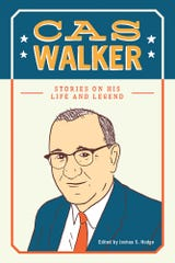 """Cas Walker: Stories on His Life and Legend"" is an oral history project that details the life of Walker."