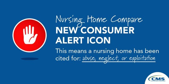 The new icon was created to alert consumers of nursing homes that have been cited for abuse, neglect or exploitation.