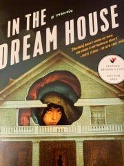 """The cover of Carmen Maria Machado's memoir """"In the Dream House."""""""