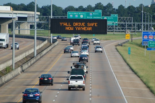 The Mississippi Department of Transportation, which started its digital messages in 2018, held a contest for the public to submit messages. In its first contest, this message, submitted by Mike Hudgins of Madison, was the winner.