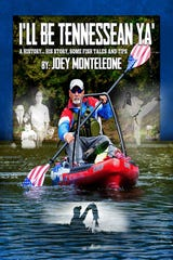 """Joey Monteleone's new book """"I'll Be Tennessean Ya"""" is available at amazon.com."""