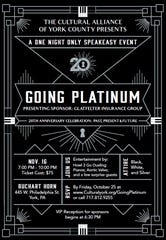 The Cultural Alliance of York County presents Going Platinum, Nov. 16.