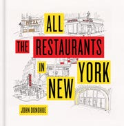 "Katonah native John Donohue has a new book: ""All the Restaurants in New York."""