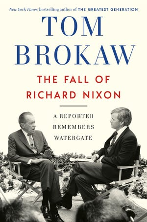 """The Fall of Richard Nixon: A Reporter Remembers Watergate,"" by Tom Brokaw."