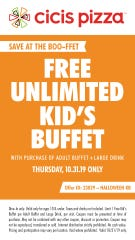 Cici's Pizza: Purchase an adult entree and drink to receive a free kids buffet for kids 10 and under.