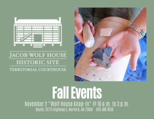 The Jacob Wolf House Historical Site will host a flintknapping demonstration Saturday,