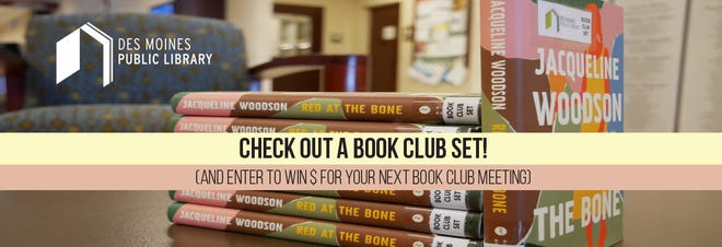The Des Moines Public Library now offers book club sets for checkout.