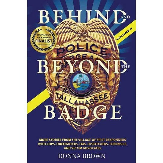 Donna Brown's Behind and Beyond the Badge.