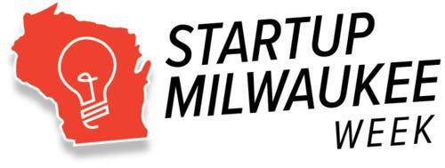 Startup Milwaukee Week is Nov. 11 to 17, 2019